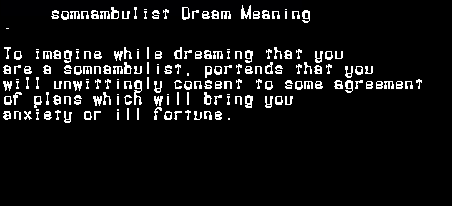 dream meanings somnambulist