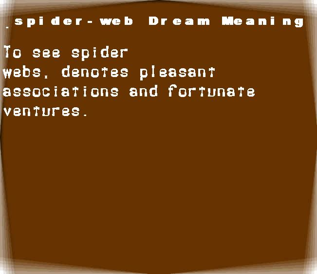 dream meanings spider-web