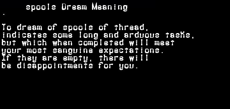 dream meanings spools
