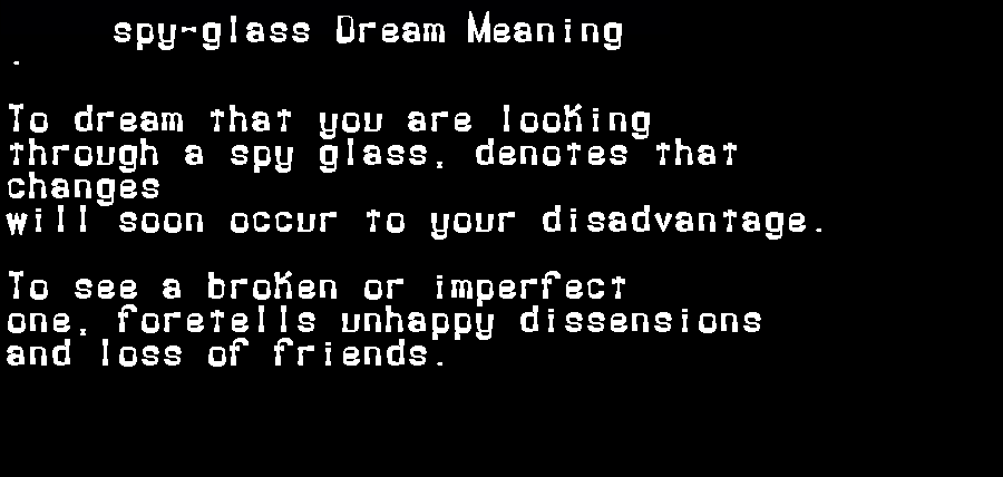 dream meanings spy-glass