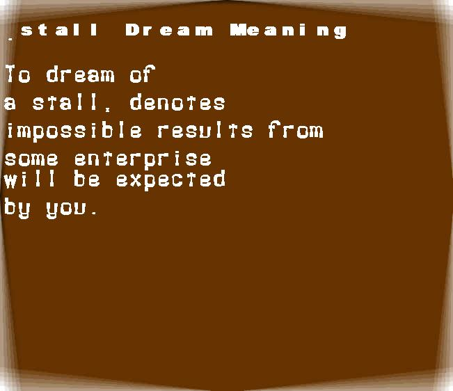 dream meanings stall
