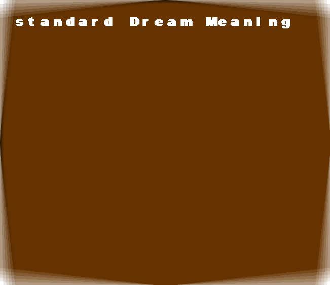 dream meanings standard