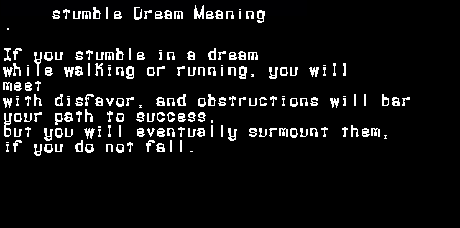 dream meanings stumble