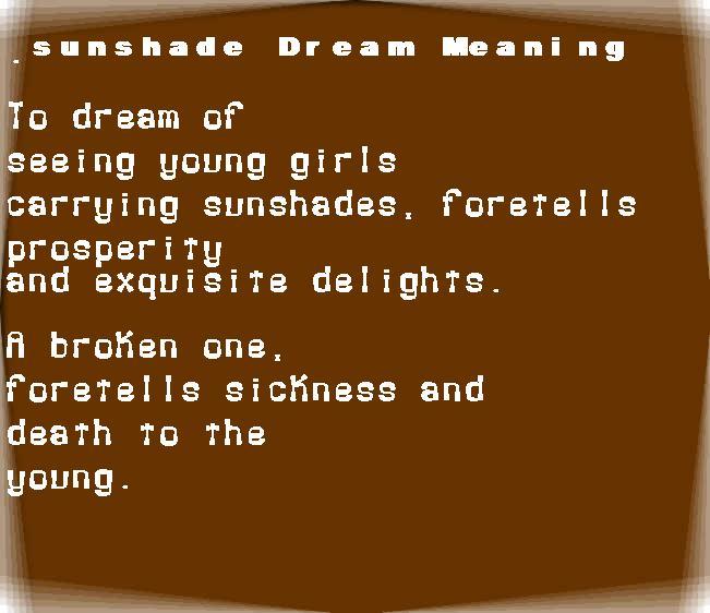 dream meanings sunshade