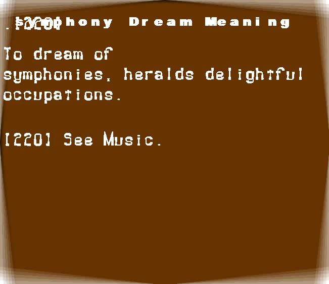dream meanings symphony
