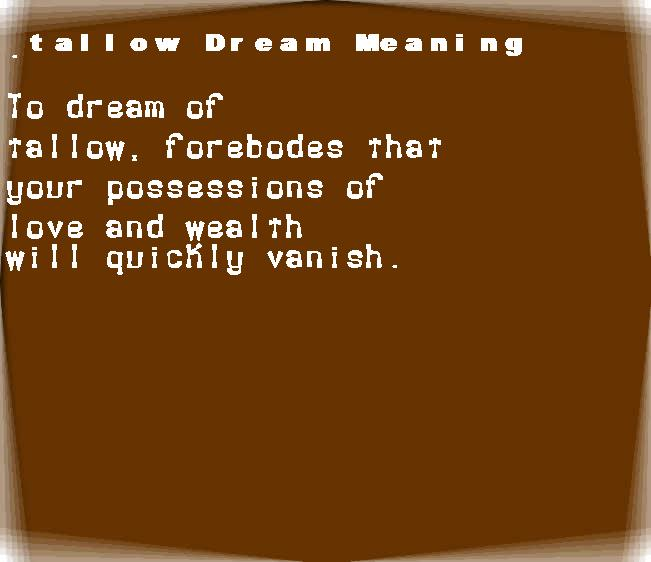 dream meanings tallow