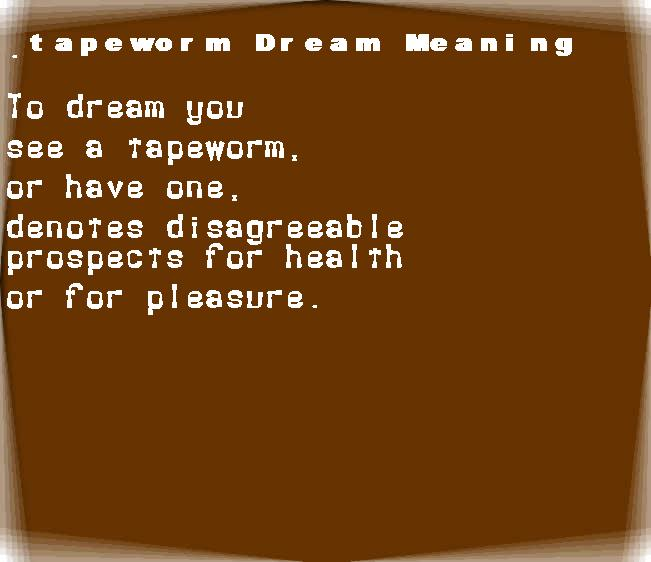 dream meanings tapeworm