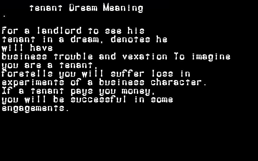 dream meanings tenant