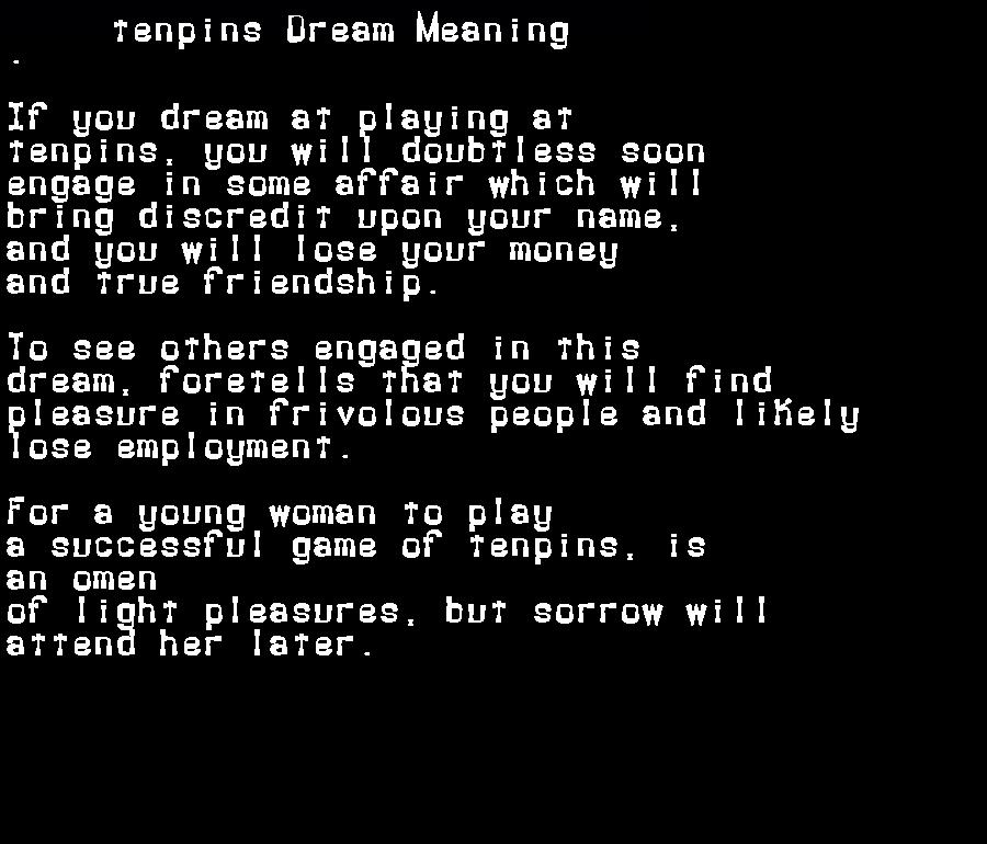 dream meanings tenpins