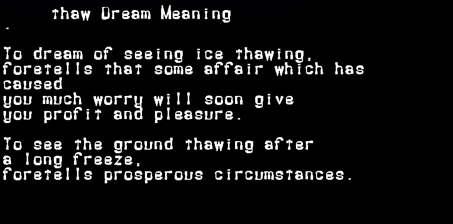 dream meanings thaw