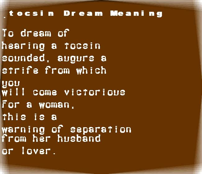 dream meanings tocsin