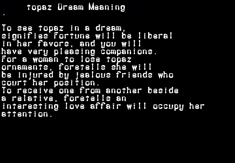 dream meanings topaz