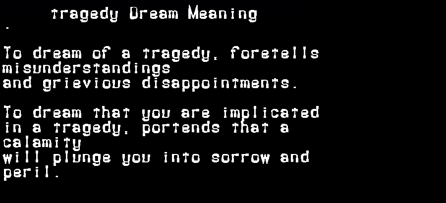 dream meanings tragedy