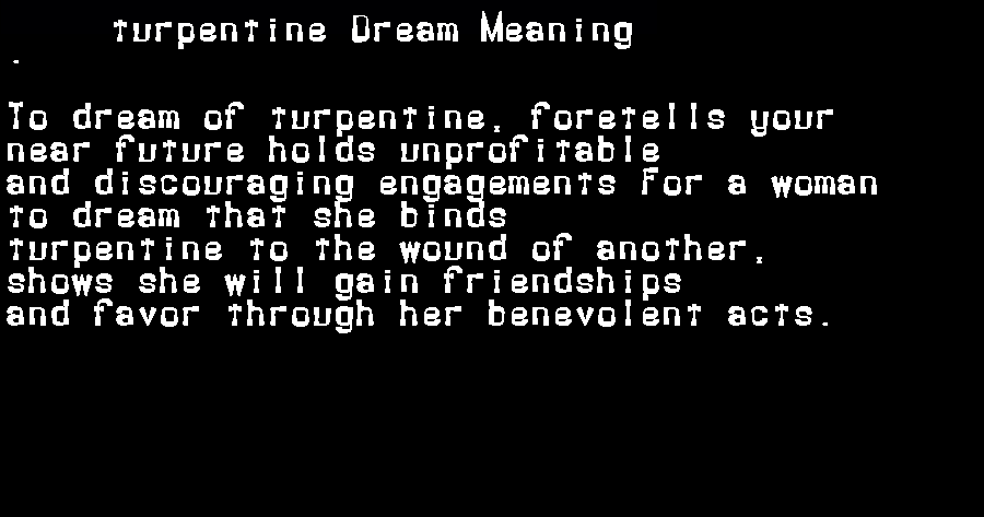 dream meanings turpentine