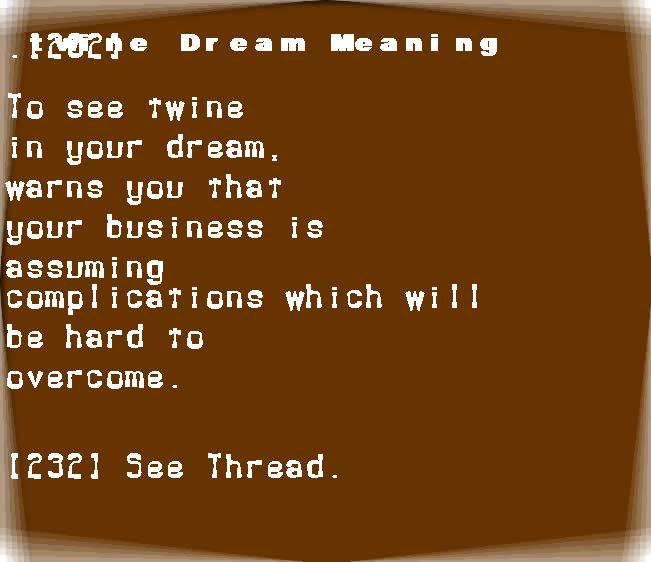 dream meanings twine