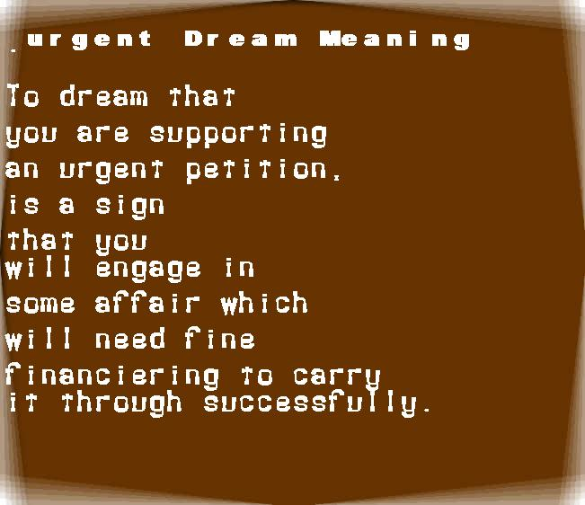 dream meanings urgent