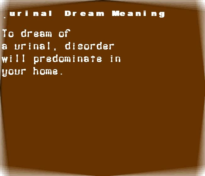 dream meanings urinal