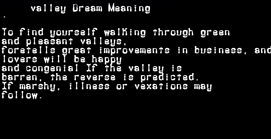 dream meanings valley