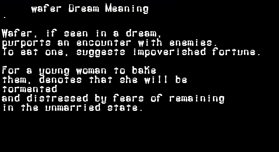 dream meanings wafer