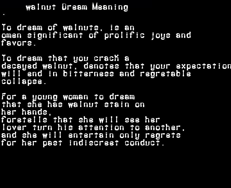 dream meanings walnut