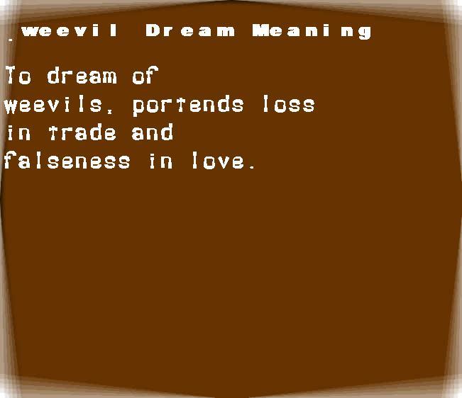 dream meanings weevil