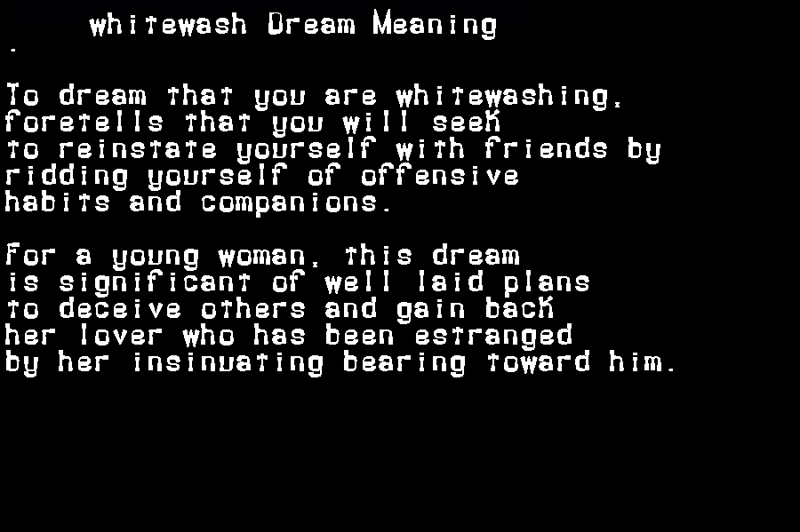 dream meanings whitewash