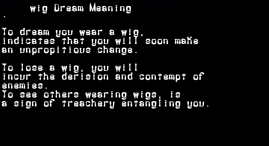 dream meanings wig
