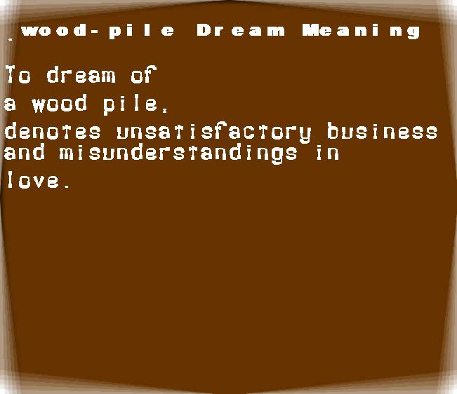 dream meanings wood-pile