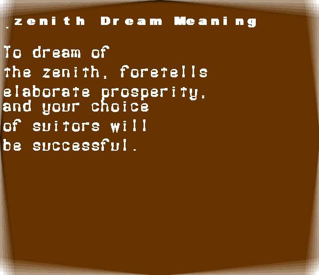 dream meanings zenith